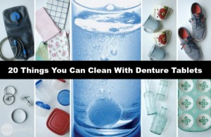 20 Things You Can Clean With Denture Tablets