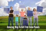 Amazing Way To Get Free Solar Panels