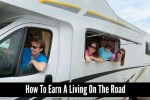 How To Earn A Living On The Road From Your RV