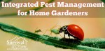 Integrated Pest Management For Home Gardeners