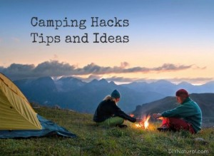 Natural Camping Tips And Ideas You Will Love