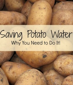 Saving Potato Water: Why You Need To Do It