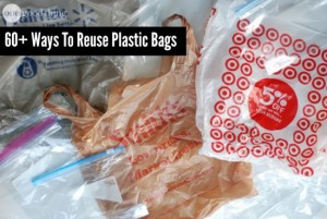 60+ Ways To Reuse Plastic Bags