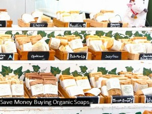 3 Ways To Save Money Buying Organic Soaps