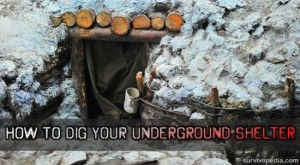 How To Dig An Underground Shelter
