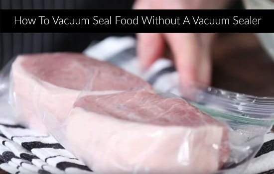 seal-food-without-a-vacuum-sealer