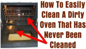 How To Easily Clean A Dirty Oven That Has Never Been Cleaned