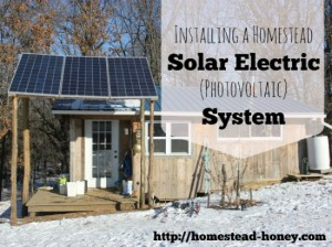 How To Install A Solar Electric System On Your Homestead